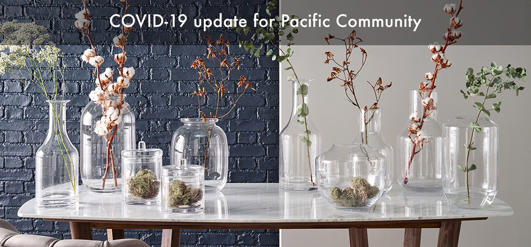 COVID-19 UPDATE FOR PACIFIC LIFESTYLE CUSTOMERS