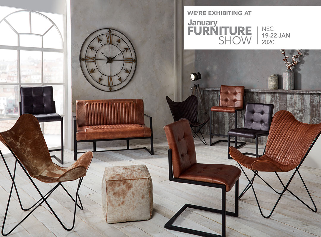 We're exhibiting at the January Furniture Show, NEC